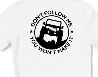 Jeep Don't Follow Me Hoodie