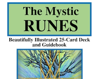 The Mystic RUNES Beautifully Illustrated 25-Card Deck and Guidebook, Runes, Book on Runes, Divination Spiritual, Pagan Wiccan Viking, Nordic