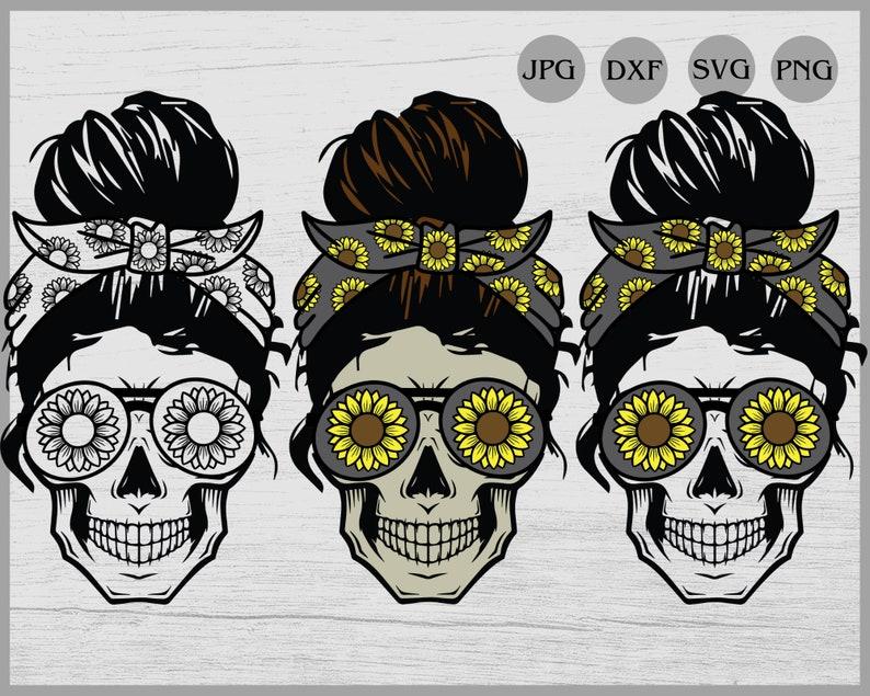 Sunflower Mom life Skull svg Messy bun skull svg Sunflower ...