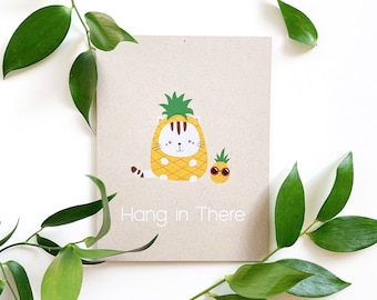 Hang in there card - Blank card, encouragement card, thinking of you, cat card, pineapple, fun food card, cat lover, care package