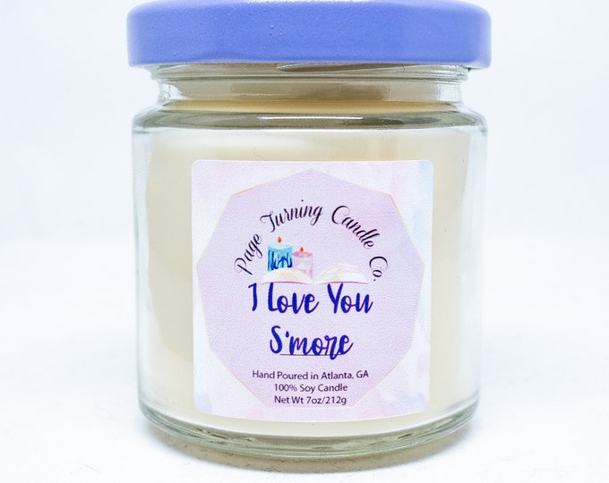I Love You S'more 4oz Candle ** 100% Soy ** Handmade ** Hand Poured