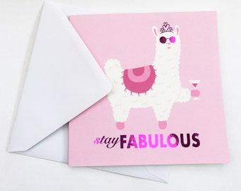 Shiny Llama 'Stay Fabulous' Pink Greetings Card