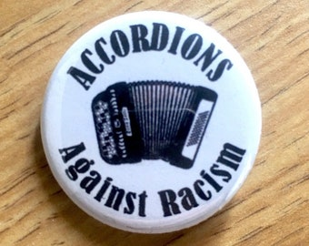 """Button Accordion """"Accordions Against Racism"""" Pin/Badge"""