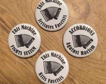 """Piano Accordion """"This Machine..."""" 4 Pin/Badges (complete set)"""