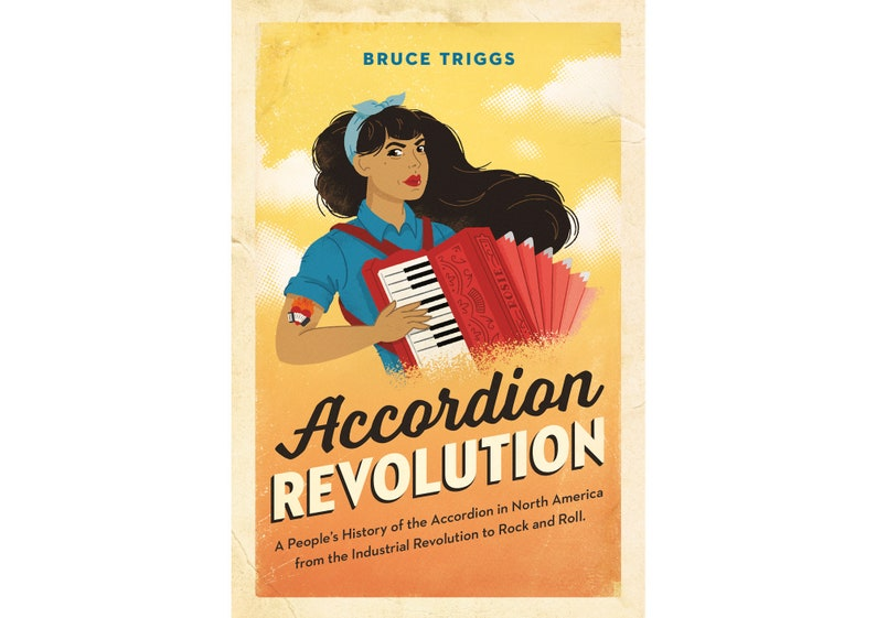Accordion Revolution: Book by Bruce Triggs signed and image 0