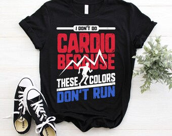 Blittzen Mens Tank Top Dont Do Cardio These Colors Dont Run