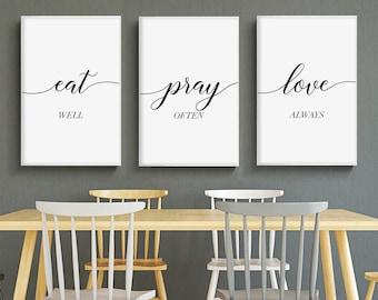 MalertaART Eat Pray Love PrintKitchen wall artSet of 3 PrintableDining room decorMinimalist ArtBedroom wall ArtEat wellPray oftenLove always Framed Wall Art