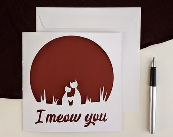 Valentine's Day card, love, greeting card, cats birthday card, I meow you, Papercut, cut paper, kirigami