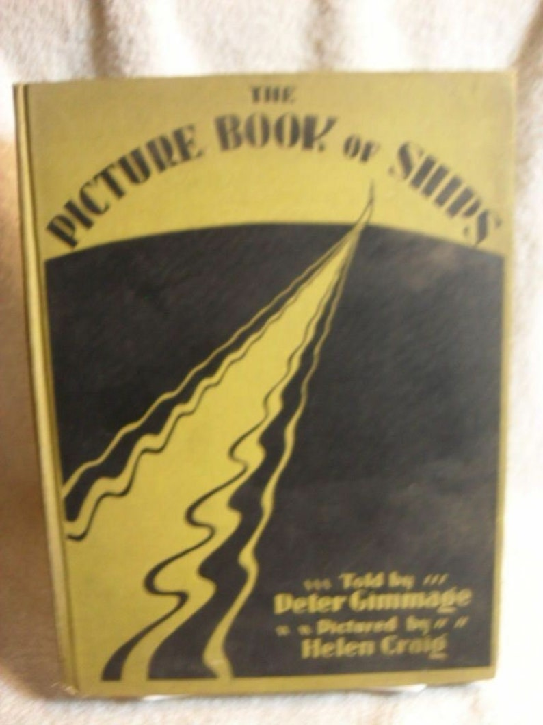 Picture Book Of Ships 1930 Peter Gimmage1st Edition Childrens image 0