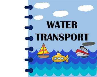Water Transportation - Olden And Modern - Busy Book Digital Download - Instant Print -  Kindergarten to Elementary Level - Instant Download