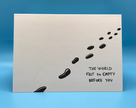 the world felt so empty before you | so glad we found each other card