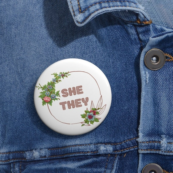 She / They Pronoun Pin Jacket Badge Button, Vintage Floral Lineart, Pink
