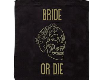 Bride or Die - Engaged - Skull and Flower crown Tote Bag