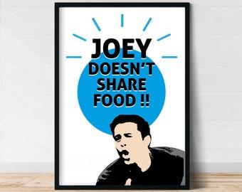 Joey no comparte alimentos T-shirt Funny amigos cita Regalo Mujer señoras