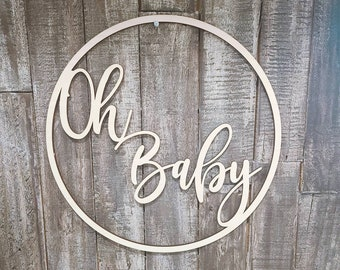 Oh Baby Circle Baby shower sign, Babyshower Decorations, Wooden Laser Cut Party Sign, Nursery Sign for New Baby