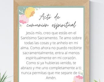 Act of Spiritual Communion Spanish 8x10 Printable Wall Art 5x7 Catholic Home Decor Catholic Prayer Digital Print 11x14