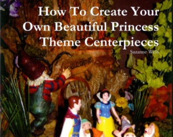 How to Create Your Own Beautiful Princess Theme Centerpieces