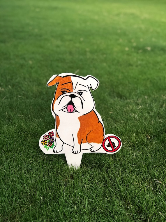 Handmade No! Dog a Poop Sign -Bulldog