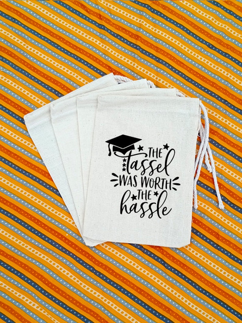 Tassle worth the hassle Thru Graduation Party,Drive by Graduation Favor Bags,Cookie Bag,To-go Goodie bags,Treat Bags Graduation Gift Bag