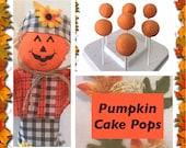 Pumpkin Cake Pops - Per Dozen.  Made fresh to order. Individually wrapped. Pumpkin Pie Cake Recipe!