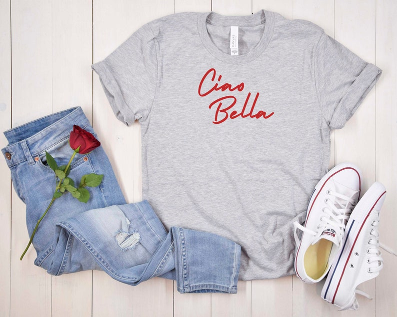 Ciao Bella Italian Shirt Gift for Italian lover Travel Shirt Unisex tshirts,Goodbye Beautiful Italy Bella Canvas Unisex Tshirt Travel