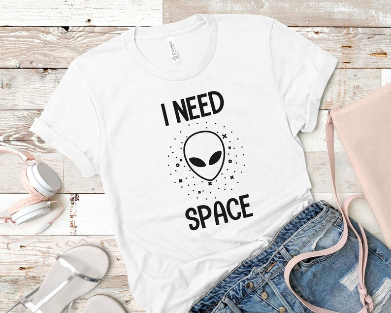 Bella Canvas Meme Shirts Funny Funny Gifts Bella Canvas tshirt,Graphic tee,Gift ideas,Unisex tshirt I Need Space Funny T shirts