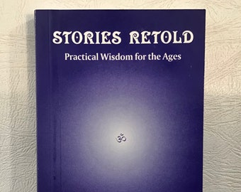 Stories Retold: Practical Wisdom for the Ages