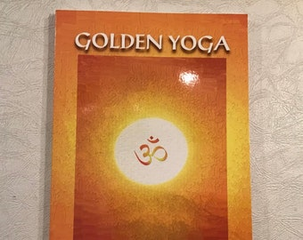Golden Yoga:  You Can Do It
