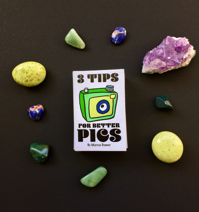 3 Tips for Better Pics Mini-Zine image 0