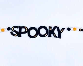 SPOOKY Felt Letter Garland/ Halloween decor/ Halloween Banner/ Spooky Garland/ Spooky Banner/ Black Halloween decor/ Happy Halloween/ Spooky