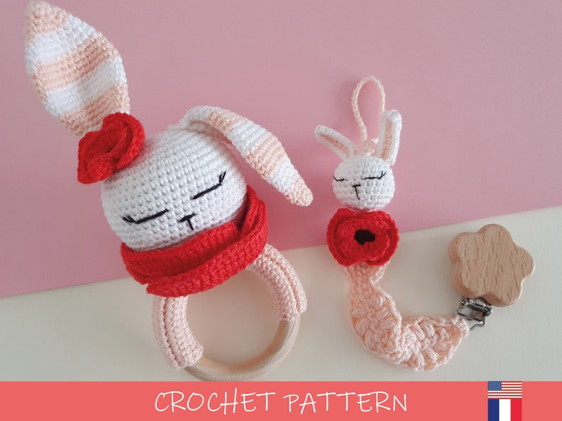 Crochet Pattern Poppy Bunny Rattle and matched pacifier clip  image 1
