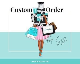 Custom for S.D