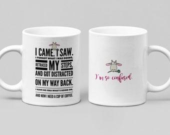 I Came, I Saw . . . Need Coffee 1 - Large 11-15oz mug