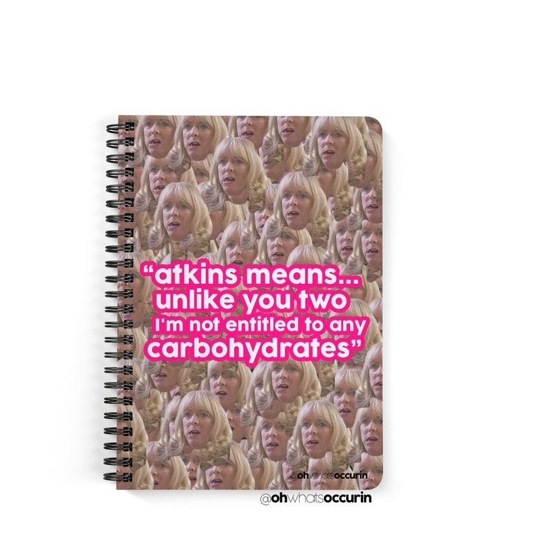 Atkins means unlike you two I/'m not entitled to any carbohydrates Pam Notepad,Oh What/'s Occurin,funny notepad,gavin and stacey gift,diet