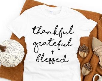 Thanksgiving SVG, Thankful + Grateful + Blessed SVG, Thanks + Giving svg, Friendsgiving svg, Thanksgiving Shirt svg | svg dxf png