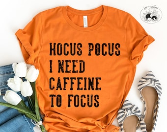 HOCUS POCUS I need Caffeine to Focus svg, Hocus Pocus svg, I need coffee, Halloween Cut File   svg dxf png   cut file for Cricut, Silhouette