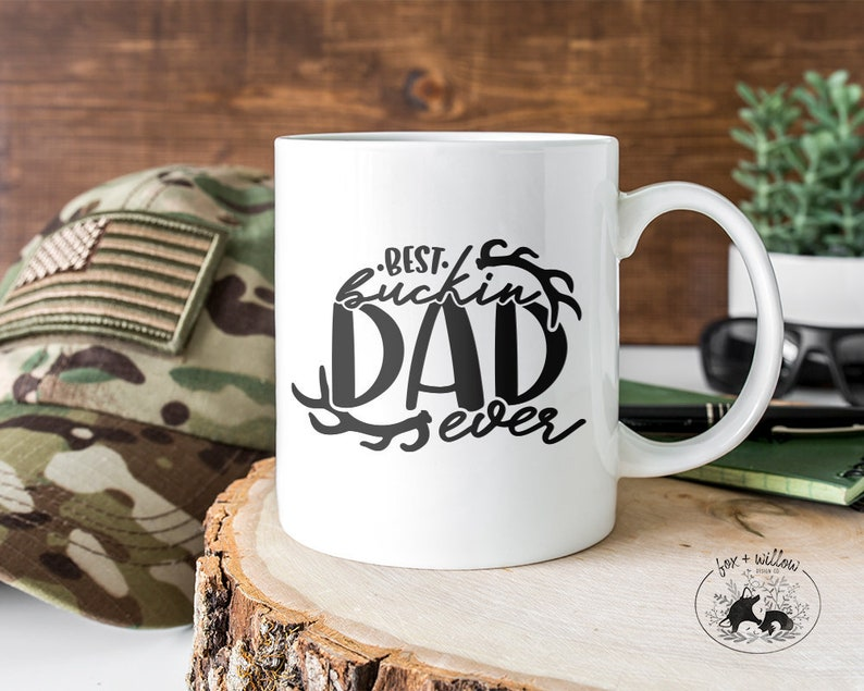 Best Buckin' Dad Ever Best Dad Ever Father's Day Dad image 0