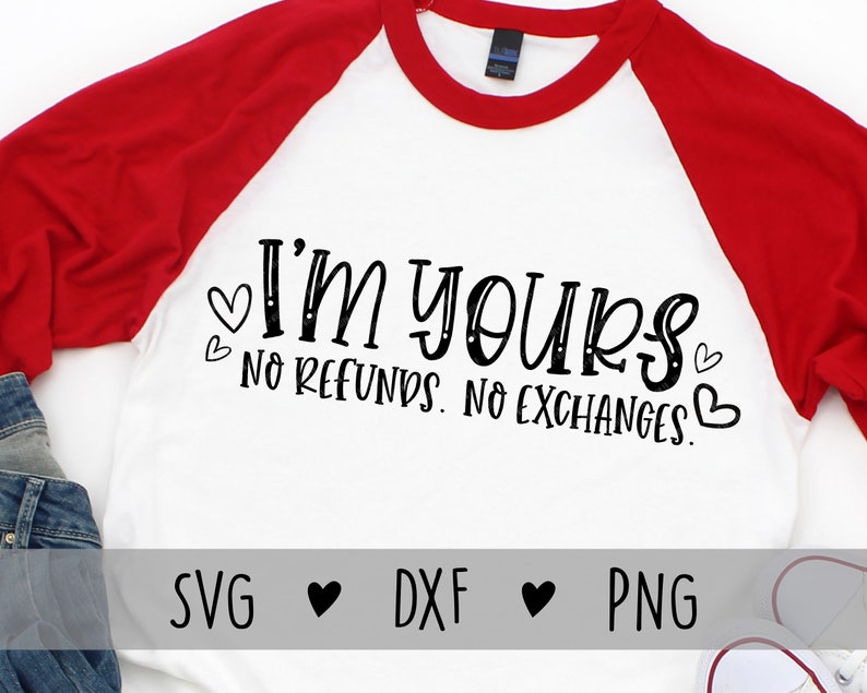 Funny Valentines Day Shirt SVG  Yours No Refunds SVG  image 0