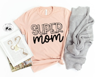Super Mom, Super Mommy, Super Hero Mom, Mom Life, Funny Mom Cut Files, Mom Gift, Mothers Day, Mommy Life, Motherhood, SuperMom | svg dxf png