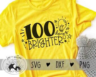 100 Days of School svg | 100th Day of School SVG | 100 Days Brighter SVG | Teachers 100th Day svg | 100 Days svg | 100th Day Shirt svg