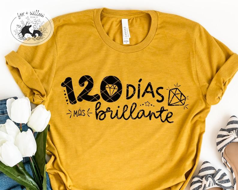 Spanish 120 Days of School Shirt SVG  120th Day of School SVG image 0