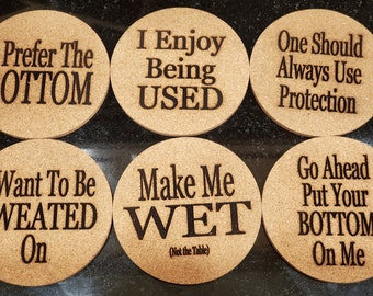 Set of 6 Cork Coasters with funny saying.  Great gift to get the conversations started.