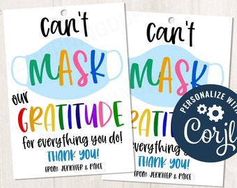 Printable/EDITABLE Can't mask OUR gratitude for everything you do, thank you gift tag, back to school tag, employee/teacher appreciation tag