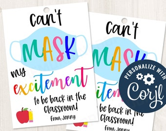CORJL Template PrintableEditable Can/'t mask my excitement for the first day of school back to school teacher PTO staff admin gift tag