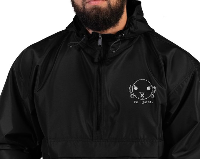 Be. Quiet. Embroidered Champion Packable Jacket