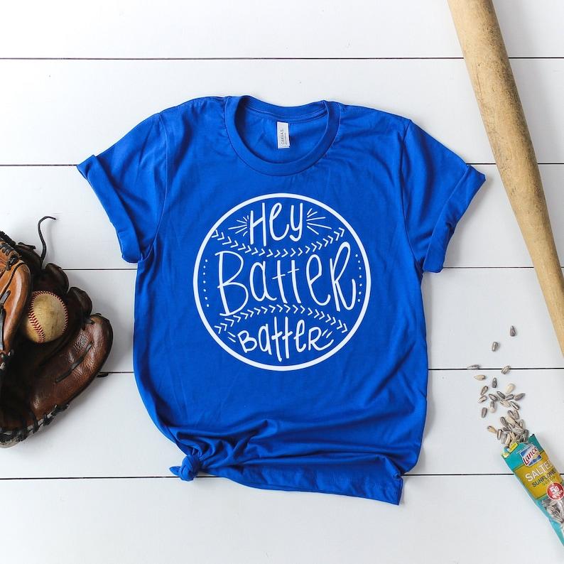 Hey Batter Batter Baseball Softball Shirt  Hand Lettered  image 0