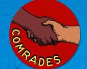 Comrades 3 Inch Vinyl Sticker | Retro Communist Round Decal Communism Shaking Hands Socialist Soialism Leftist Solidarity Anti-Capitalist