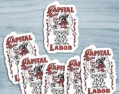 Set Capital and Labor Stickers | 6 Vinyl Stickers | Edwardian Communist, Socialist | Retro Socialism for Locker Laptop Water Bottle Etc