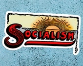 Socialism Sunrise Large Vinyl Sticker | Edwardian Socialism | Retro Socialist for Laptop Water Bottle Etc