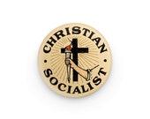 "Christian Socialist 1.25"" Pinback Button, Religious Leftist Round Badge Retro Socialism Pin Anti-Capitalist, Small Gift"